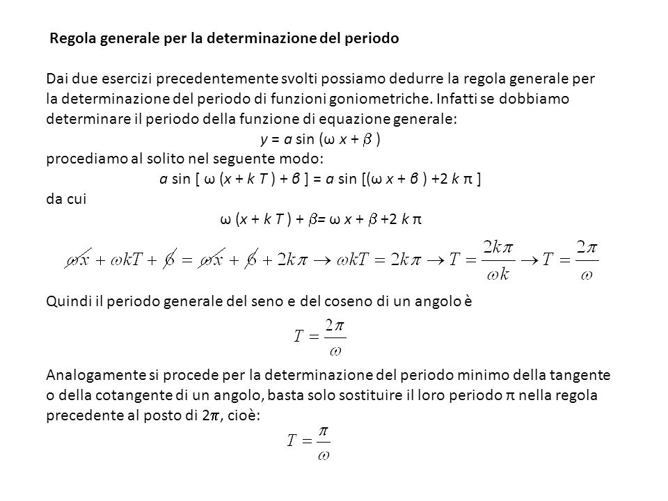 a sin [ ω (x + k T ) + β ] = a sin [(ω x + β ) +2 k π ]
